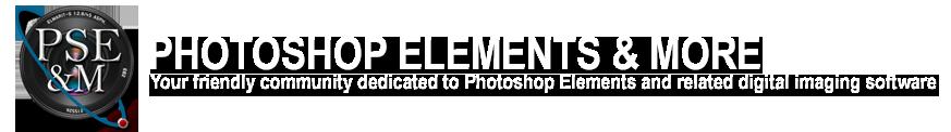 Photoshop Elements & More